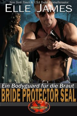Bride Protector SEAL (German Edition)